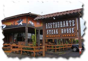 Mirador Arenal Steak House Restaurant